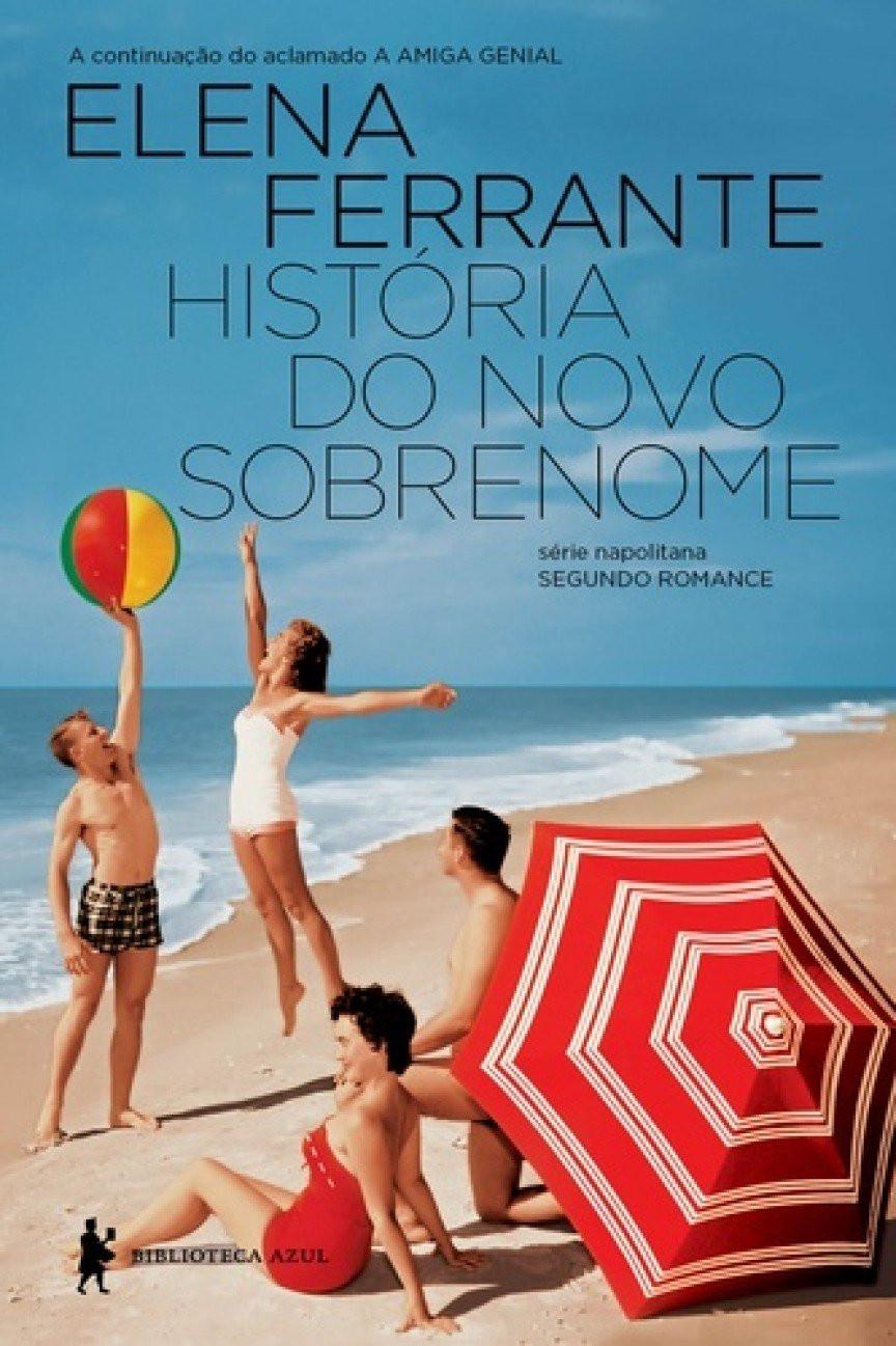 Livro História do Novo Sobrenome de Elena Ferrante