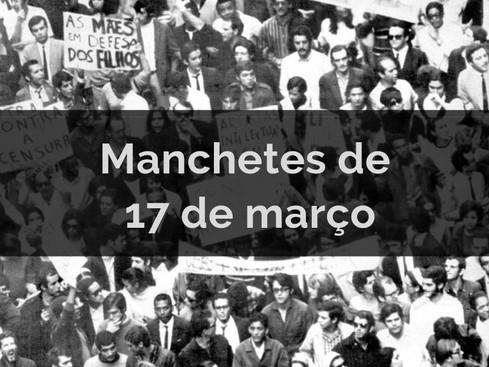 Crônicas: Março Negro - Manchetes de 17 de março