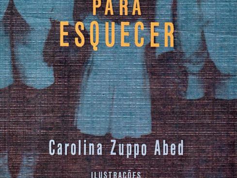 Livros: Tecle 2 para Esquecer - A estreia de Carolina Zuppo Abed na literatura