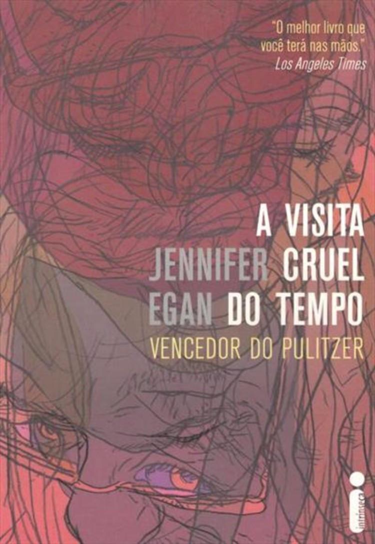 A Visita Cruel do Tempo de Jennifer Egan