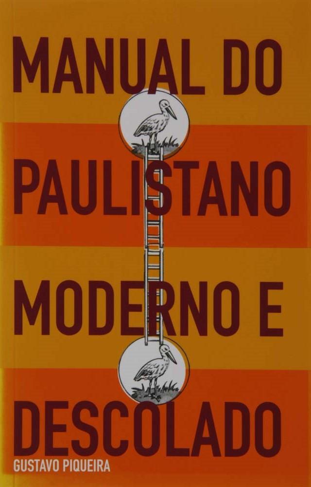 Manual do Paulistano Moderno e Descolado de Gustavo Piqueira