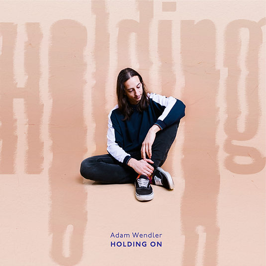 ADAM-WENDLER-Holding-On-cover-title-highres.jpg