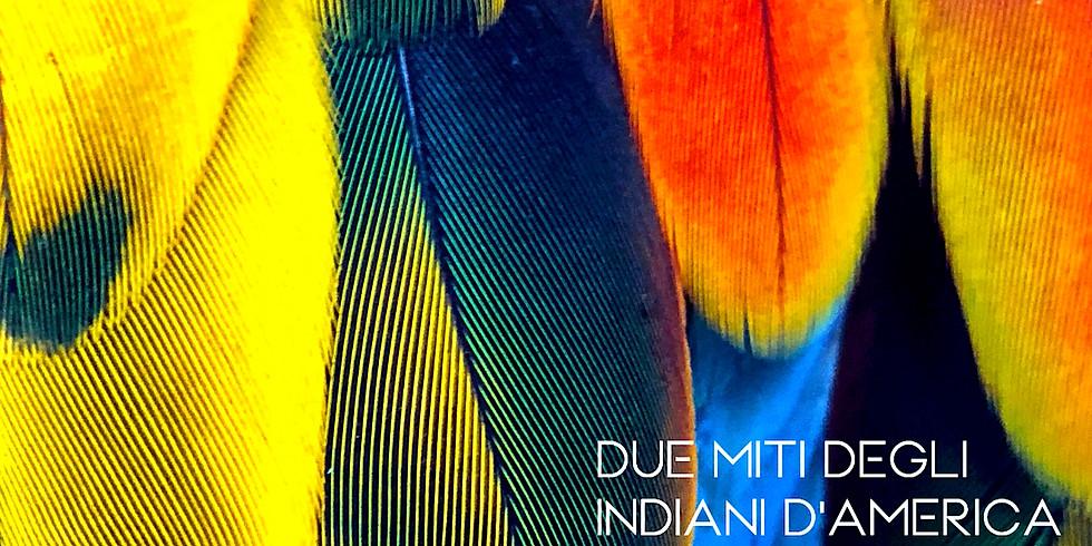Le Stelle Narranti | 2 Miti degli Indiani d'America