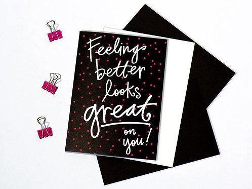 Feeling Better Card