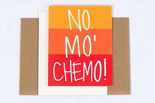 No Mo' Chemo Card