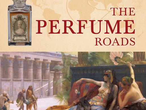 THE PERFUME ROADS Author: Creezy Courtoy Foreword: Pierre Dinand Publisher: Éditions du Fourne