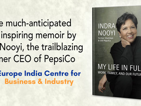 """Book Excerpt """"My Life in Full"""" by Indra Nooyi, Former Chairman & CEO, Pepsico"""