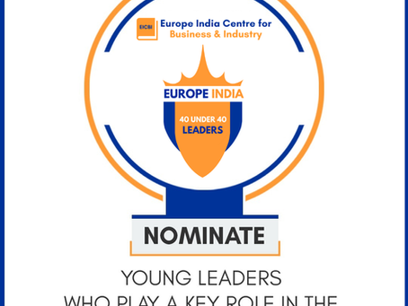 Nomination open for 2021 class of '#EuropeIndia40 Leaders list'
