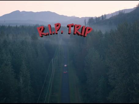 'RIP Trip' Indie Feature