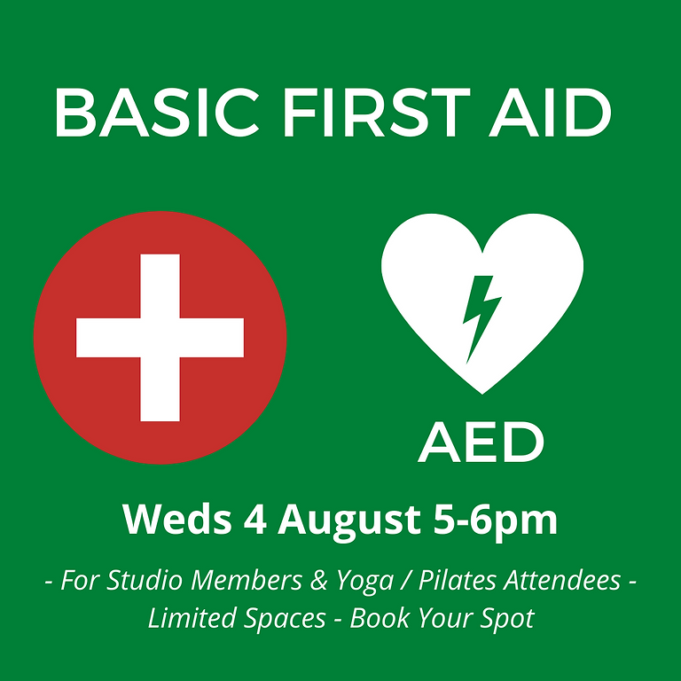 Basic First Aid Evening 2 - 4th August