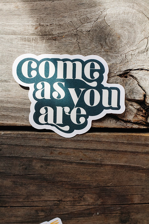 'Come As You Are' Sticker