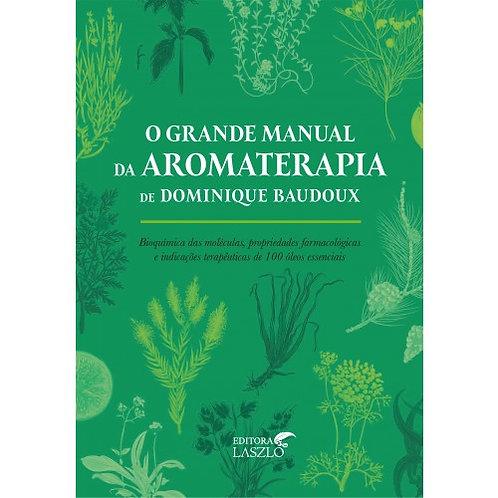 Livro O grande manual da aromaterapia