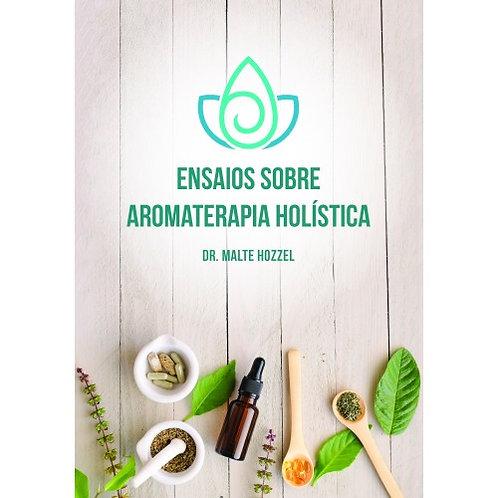 Livro Ensaios sobre aromaterapia holística