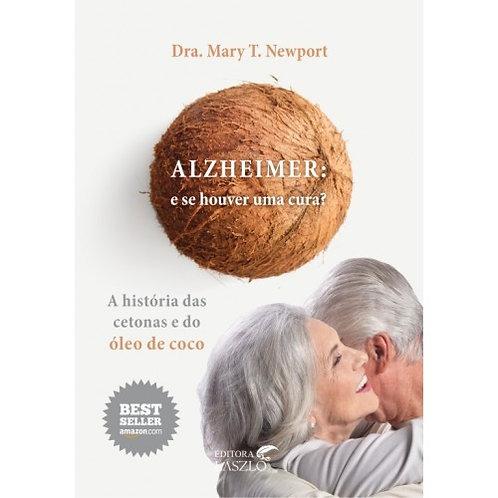 Livro Alzheimer: e se houver uma cura?