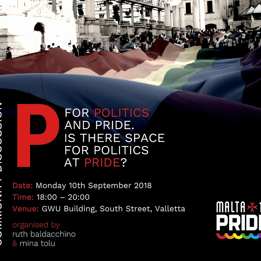 Community Discussion: P for politics and pride. Is there space for politics at Pride?