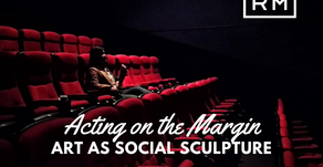 Acting on the Margin - Art as Social Sculpture