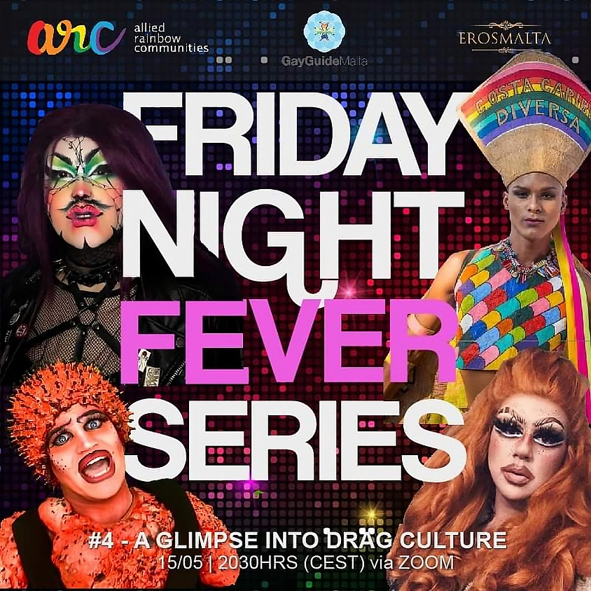 #4 Drag Culture - Friday Night Fever series