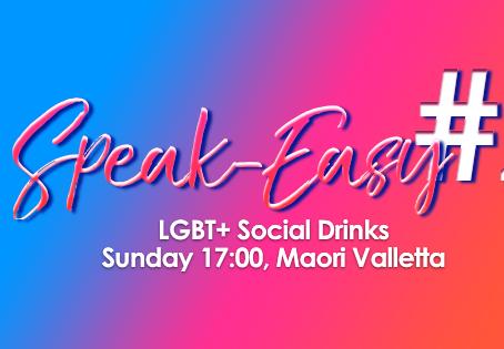 This Sunday, Speak Easy #2 - The LGBT+ Social Gathering