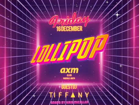 LOLLIPOP - Your Friday Night Pop Discotheque!