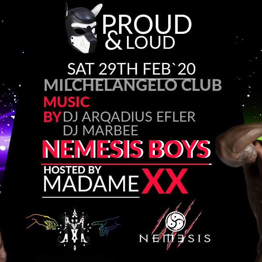 Proud & Loud by Michelangelo Gay Club
