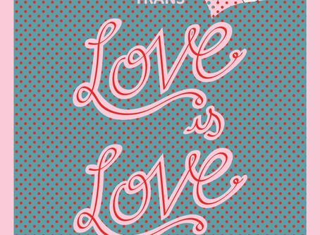 Pride Week 2013: Love is Love