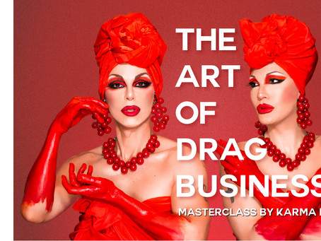 Masterclass by Karma B in the Art of doing Drag professionally