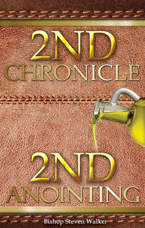2nd Chronicle 2nd Anointing