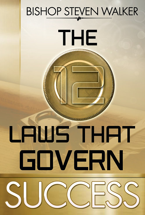 The 12 Laws That Govern Success