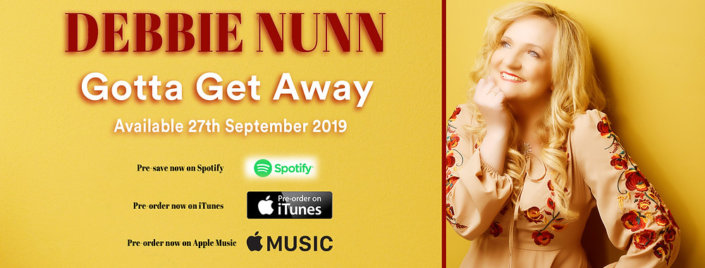 Debbie Nunn - Gotta Get Away
