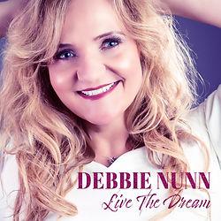 DebbieNunn_LiveTheDream_SingleCover.jpg