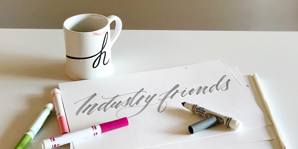Industry Friends Calligraphy Night