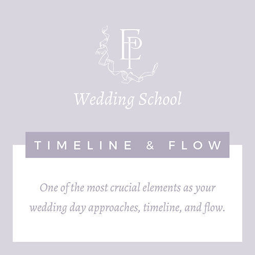 Wedding School Part 4 - Timeline & Flow