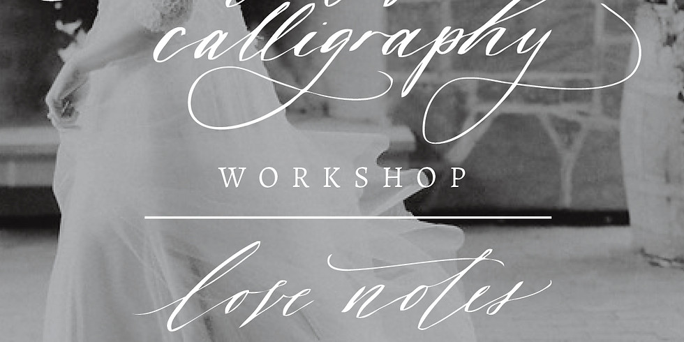 Love Notes Calligraphy Workshop