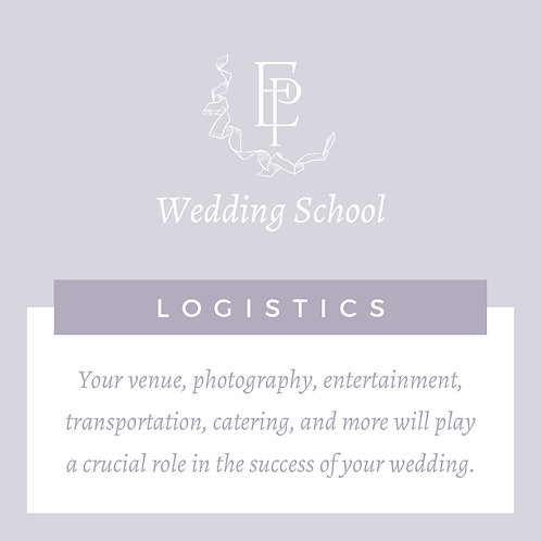 Wedding School Part 2 - Logistics