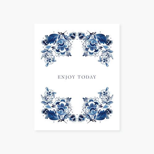 Enjoy Today Art Print