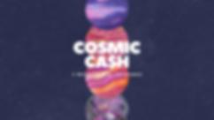 Cosmic Cash Sales Pitch.png