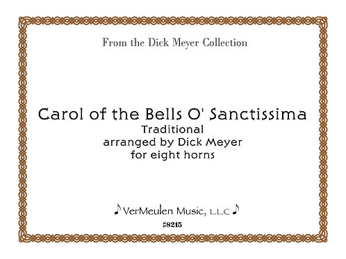 Carol of the Bells O'Sanctissima
