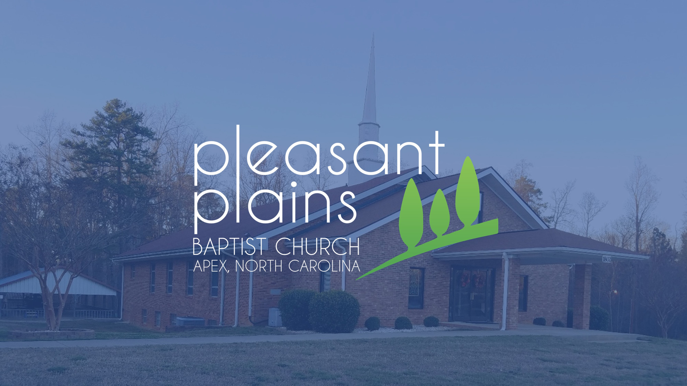 What We Believe | Pleasant Plains Baptist of Apex, NC
