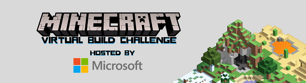 Image with text reads: Minecraft Virtual Build Challenge Hosted by Microsoft with the microsoft logo