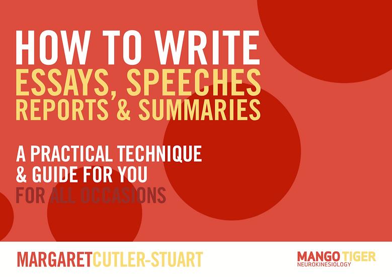 How to Write Essays, Speeches, Reports & Summaries