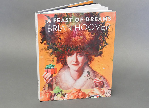 Brian Hoover - Feast of Dreams Catalog