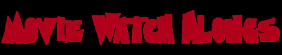 Movie Wathc Alongs.png