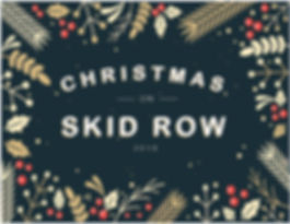 SKID ROW CHRISTMAS FLYER-03.jpg