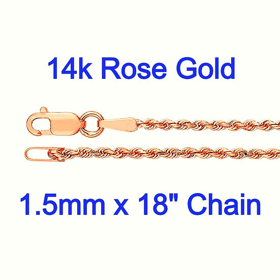 "14K Rose Gold 1.5mm X 18"" Diamond-Cut Rope Chain"