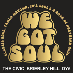 We Got Soul - Saturday 25th September 2021