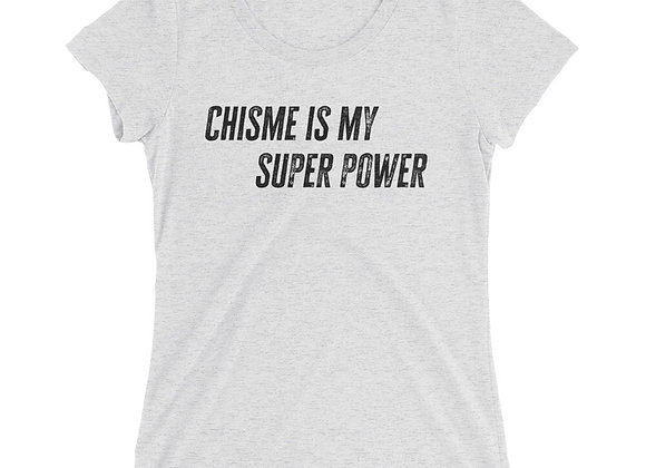 Chisme is my Super Power