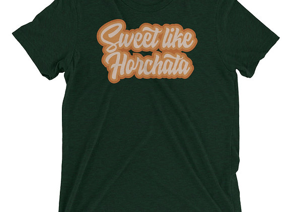 Sweet Like Horchata - Unisex