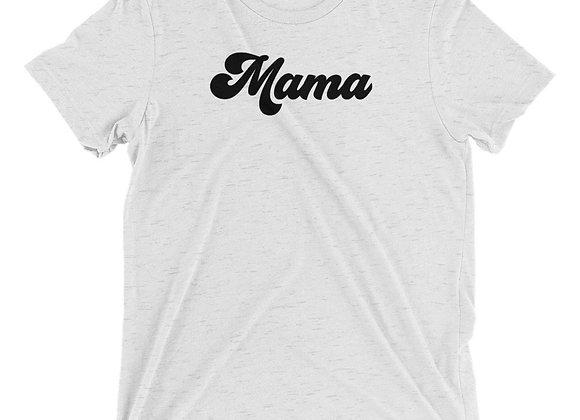 Mama - Unisex