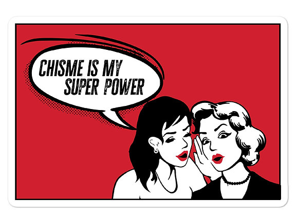Chisme is my Super Power Comic Bubble-Free Stickers