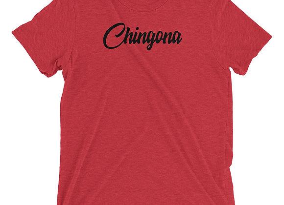 Chingona - Unisex